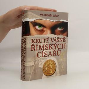 náhled knihy - Kruté vášně římských císařů