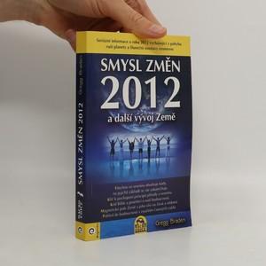 náhled knihy - Smysl změn 2012 a další vývoj Země