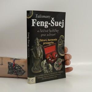 náhled knihy - Feng-Šuej : talismany a léčivé kuličky pro zdraví