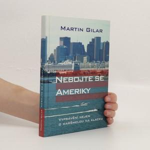 náhled knihy - Nebojte se Ameriky : vyprávění nejen o maršmelou na klacku