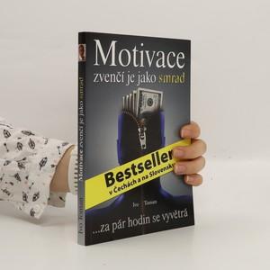 náhled knihy - Motivace zvenčí je jako smrad