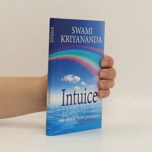 náhled knihy - Intuice. Jak získat vyšší poznání
