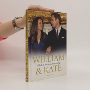 náhled knihy - William & Kate - Príbeh kráľovskej lásky
