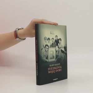 náhled knihy - Svedkovia mojej doby