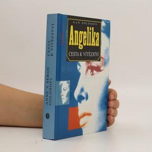 náhled knihy - Angelika. Cesta k vítězství