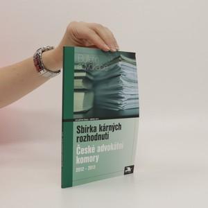 náhled knihy - Sbírka kárných rozhodnutí České advokátní komory 2012-2013