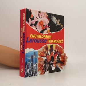 náhled knihy - Encyklopedie Larousse pro mládež. Díl 2. H-Mich