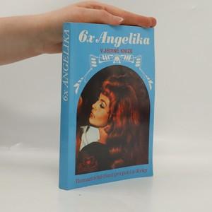 náhled knihy - 6x Angelika v jediné knize