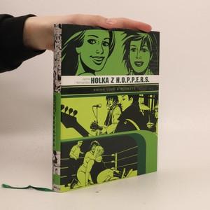 náhled knihy - Holka z H.O.P.P.E.R.S. Kniha love & rockets