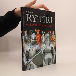 náhled knihy - Rytíři : od Římanů po současnost