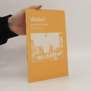 náhled knihy - Waldorf : jméno a jeho příběh