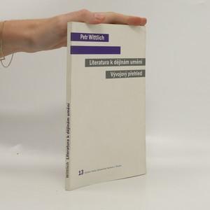 náhled knihy - Literatura k dějinám umění - vývojový přehled
