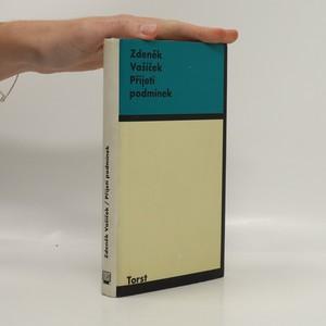 náhled knihy - Přijetí podmínek : vybrané statě z let 1982-1996