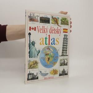 náhled knihy - Velký dětský atlas