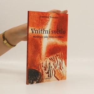 náhled knihy - Vnitřní světlo : meditace jako čistá modlitba