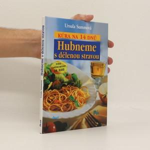 náhled knihy - Hubneme s dělenou stravou - kúra na 14 dnů
