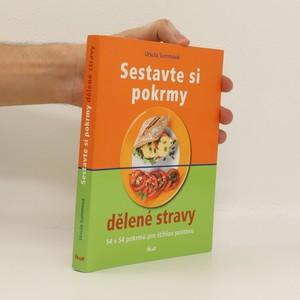 náhled knihy - Sestavte si pokrmy dělené stravy. 54 x 54 pokrmů pro štíhlou postavu