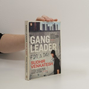 náhled knihy - Gang leader for a day : a rogue sociologist takes to the streets