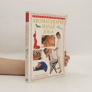 náhled knihy - Aromaterapie. Masáž. Jóga