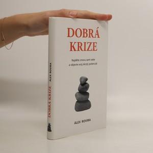 náhled knihy - Dobrá krize - najděte znovu sami sebe a objevte svůj skrytý potenciál