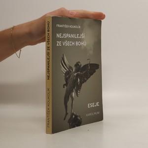 náhled knihy - Nejspanilejší ze všech bohů : eseje