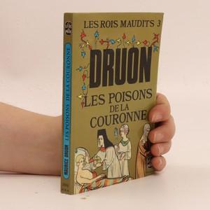 náhled knihy - Les rois maudits : roman historique. III, Les poisons de la Couronne