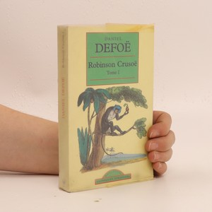 náhled knihy - Robinson Crusoé. Tome I