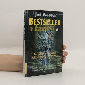 náhled knihy - Bestseller v kameni : přehlížená poselství a utajované skutečnosti. Díl I.
