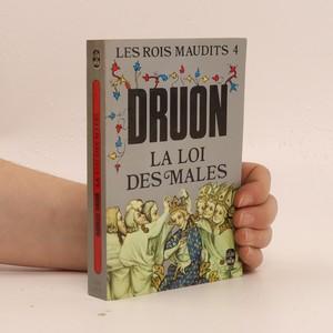 náhled knihy - Les rois maudits : roman historique. IV, La Loi des mâles