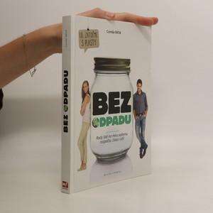 náhled knihy - Bez odpadu : rady šité na míru vašemu rozpočtu, času i cíli!