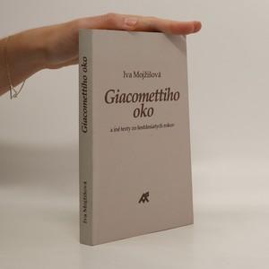 náhled knihy - Giacomettiho oko a iné texty zo šesťdesiatych rokov : eseje