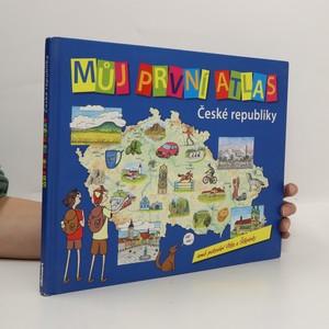 náhled knihy - Můj první atlas České republiky aneb Putování Vítka a Štěpánky