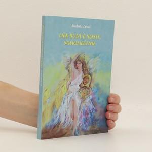 náhled knihy - Liek budúcnosti: samoliečenie