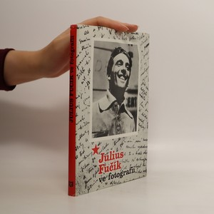 náhled knihy - Julius Fučík ve fotografii
