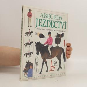náhled knihy - Abeceda jezdectví : průvodce mladého milovníka koní