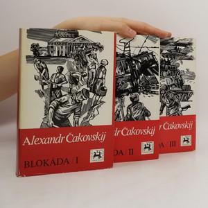 náhled knihy - Blokáda I.-III. díl (3 knihy ve třech svazcích, komplet)