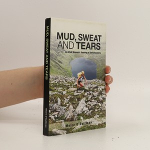 náhled knihy - Mud, sweat and tears