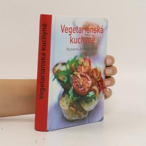 náhled knihy - Vegetariánská kuchyně - Rozmanitá, čerstvá a chutná