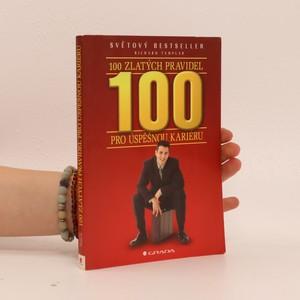 náhled knihy - 100 zlatých pravidel pro úspěšnou kariéru