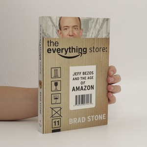 náhled knihy - The everything store : Jeff Bezos and the age of Amazon