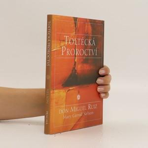 náhled knihy - Toltécká proroctví