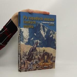 náhled knihy - Po zapadlých stopách českých vojáků: z Julských Alp k Jadranu