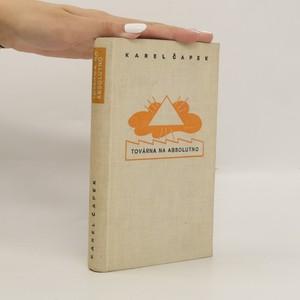 náhled knihy - Továrna na absolutno (Spisy bratří Čapků)