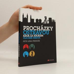 náhled knihy - Procházky Ostravou: krok za krokem ulicemi města