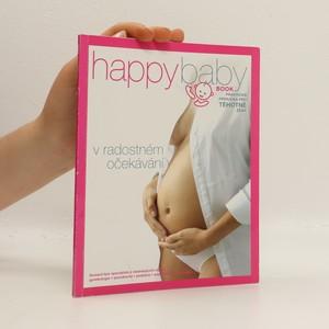 náhled knihy - Happy baby book : praktická příručka pro těhotné ženy : v radostném očekávání