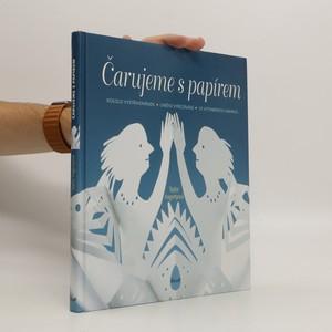 náhled knihy - Čarujeme s papírem