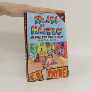 náhled knihy - Mládí v hajzlu : další pokračování deníku Nicka Twispa. Kniha pátá, Mladík pod pantoflem