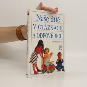 náhled knihy - Naše dítě v otázkách a odpovědích
