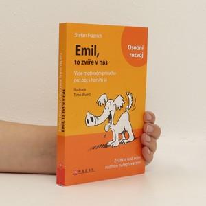 náhled knihy - Emil, to zvíře v nás