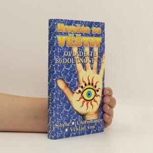 náhled knihy - Naučte se věštit : ovládejte budoucnost - I.